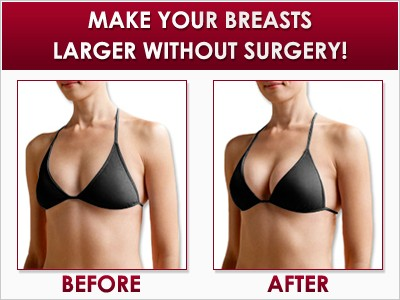 make your breasts larger without surgery - before & after